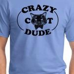 Crazy cat dude t-shirt